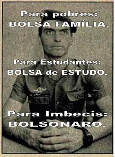 Bolsa Bolsonaro para a Imbecilidade Fascista