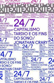 Capitalismo Tardio e os Fins do Sono