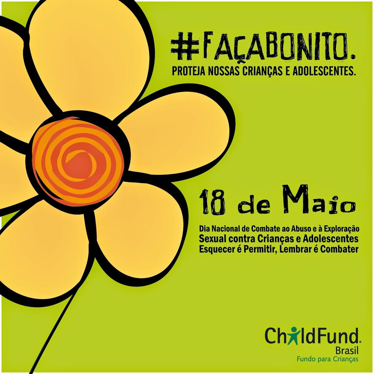 """4b18dd292712 LANÇAMENTO OFICIAL DA CAMPANHA """"18 DE MAIO – DIA NACIONAL DE COMBATE ..."""